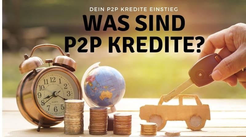 Was sind P2P Kredite